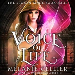 Voice of Life Audiobook By Melanie Cellier cover art