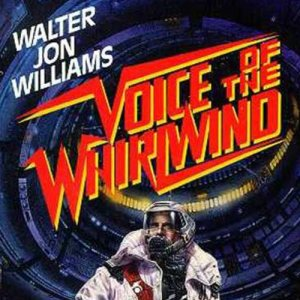 Voice of the Whirlwind Audiobook By Walter Jon Williams cover art