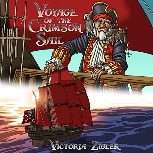 Voyage of the Crimson Sail Audiobook By Victoria Zigler cover art