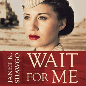 Wait for Me Audiobook By Janet K. Shawgo cover art