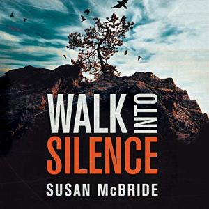 Walk into Silence Audiobook By Susan McBride cover art