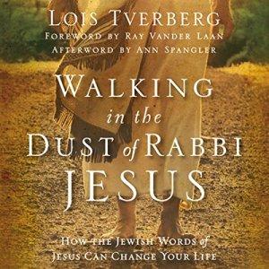 Walking in the Dust of Rabbi Jesus Audiobook By Lois Tverberg cover art