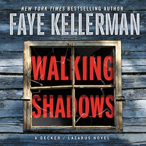 Walking Shadows Audiobook By Faye Kellerman cover art