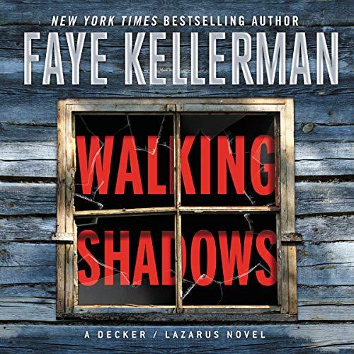 Walking Shadows Audiobook By Faye Kellerman cover art