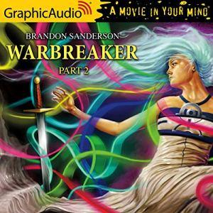 Warbreaker (2 of 3) [Dramatized Adaptation] Audiobook By Brandon Sanderson cover art
