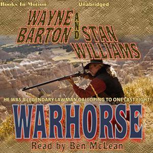 Warhorse Audiobook By Wayne Barton, Stan Williams cover art