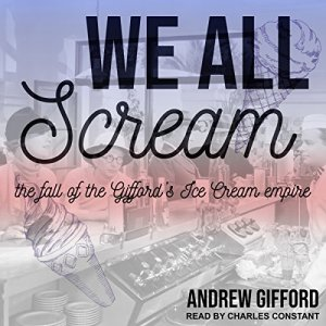 We All Scream Audiobook By Andrew Gifford cover art