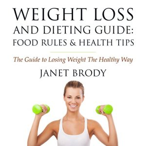 Weight Loss and Dieting Guide Audiobook By Janet Brody cover art