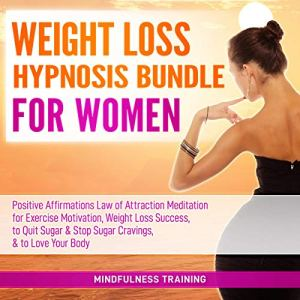 Weight Loss Hypnosis Bundle for Women Audiobook By Mindfulness Training cover art