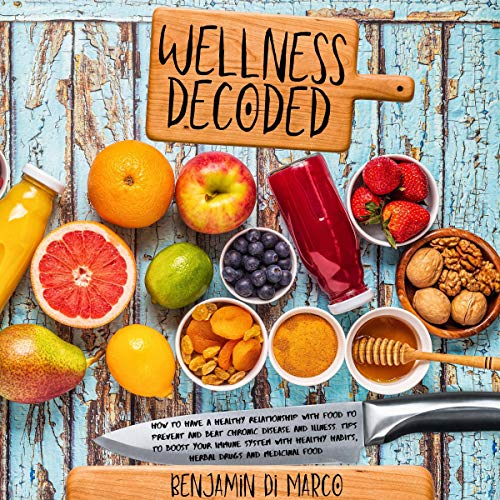 Wellness Decoded Audiobook By Benjamin Di Marco cover art