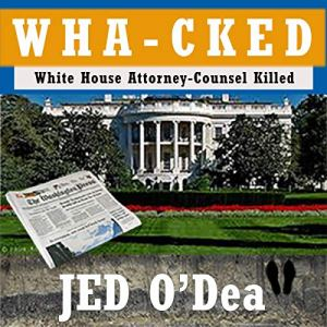 Wha-cked Audiobook By Jed O'Dea cover art