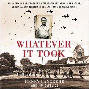 Whatever It Took Audiobook By Henry Langrehr, Jim DeFelice cover art
