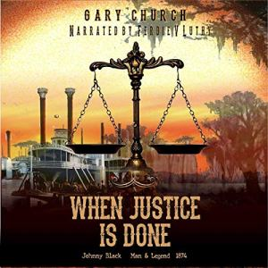 When Justice Is Done Audiobook By Gary Church cover art