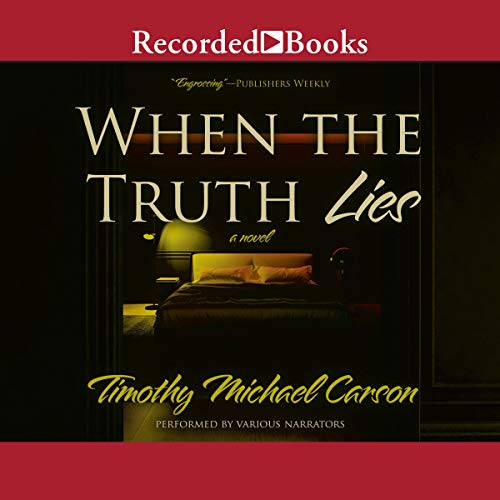 When the Truth Lies Audiobook By Timothy Michael Carson cover art