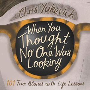 When You Thought No One Was Looking Audiobook By Christine C. Yukevich cover art