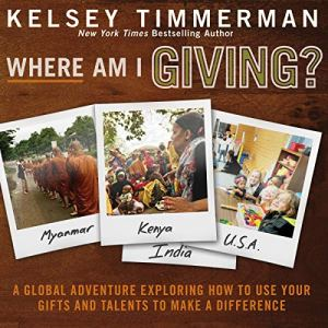 Where Am I Giving Audiobook By Kelsey Timmerman cover art
