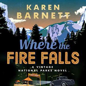 Where the Fire Falls Audiobook By Karen Barnett cover art