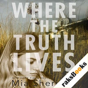 Where the Truth Lives Audiobook By Mia Sheridan cover art