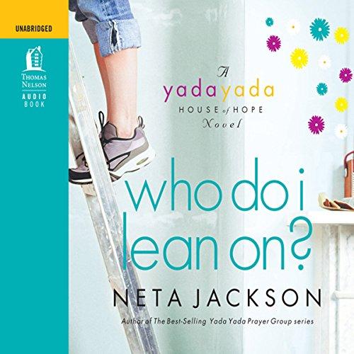 Who Do I Lean On? Audiobook By Neta Jackson cover art