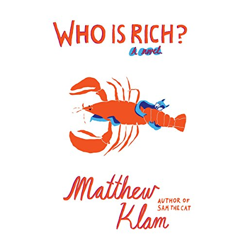 Who Is Rich? Audiobook By Matthew Klam cover art