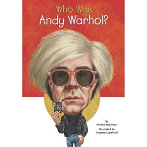 Who Was Andy Warhol? Audiobook By Kirsten Anderson cover art