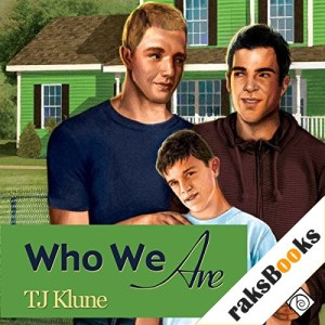 Who We Are Audiobook By TJ Klune cover art