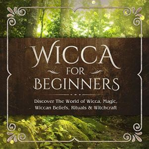 Wicca for Beginners Audiobook By Sofia Visconti cover art