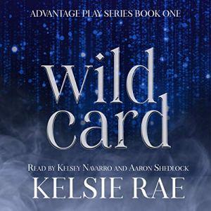 Wild Card Audiobook By Kelsie Rae cover art