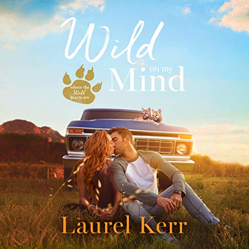 Wild on My Mind Audiobook By Laurel Kerr cover art