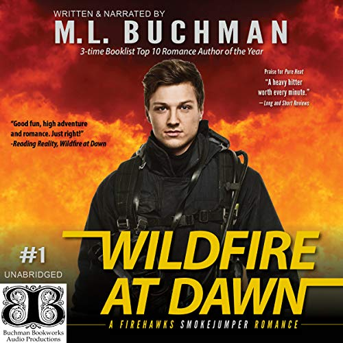 Wildfire at Dawn Audiobook By M. L. Buchman cover art