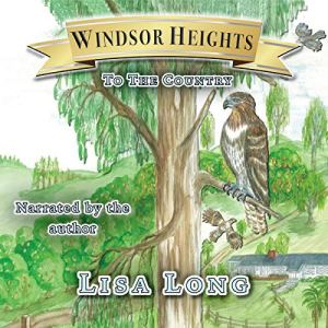 Windsor Heights Book 2: To the Country Audiobook By Lisa Long cover art