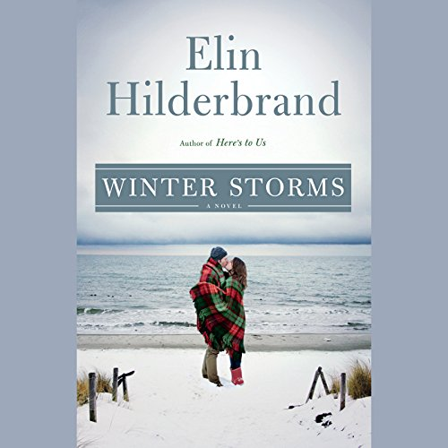 Winter Storms Audiobook By Elin Hilderbrand cover art