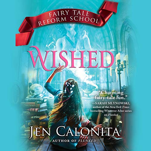 Wished Audiobook By Jen Calonita cover art