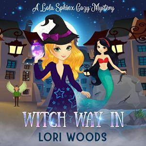Witch Way In Audiobook By Lori Woods cover art