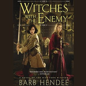 Witches with the Enemy Audiobook By Barb Hendee cover art