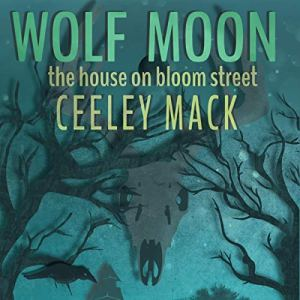 Wolf Moon Audiobook By Ceeley Mack cover art