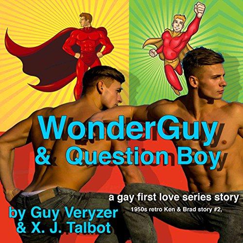 WonderGuy & QuestionBoy Audiobook By Guy Veryzer, X. J. Talbot cover art
