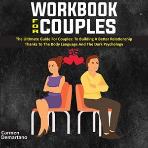 Workbook for Couples: The Ultimate Guide for Couples Audiobook By Carmen Demartano cover art
