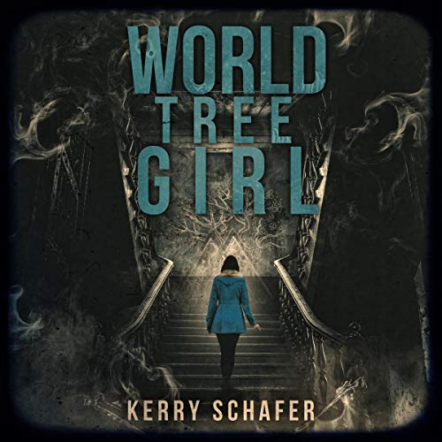 World Tree Girl Audiobook By Kerry Schafer cover art