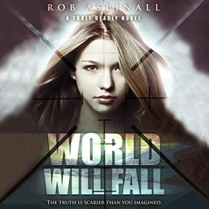 World Will Fall Audiobook By Rob Aspinall cover art