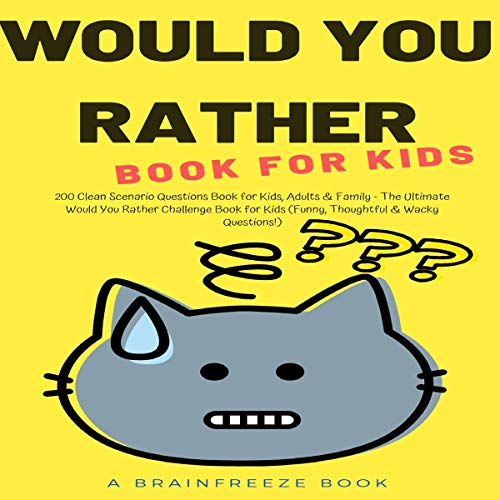 Would You Rather Book for Kids Audiobook By Brainfreeze Books cover art