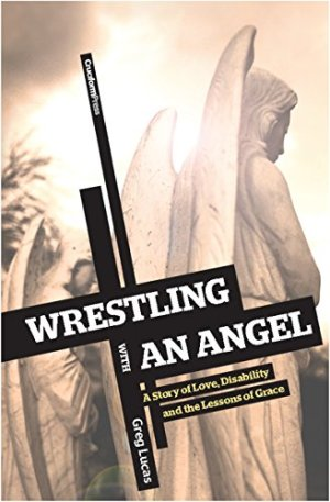 Wrestling with an Angel Audiobook By Greg Lucas cover art