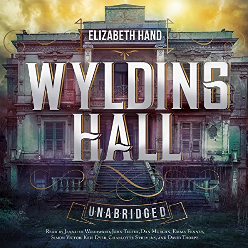 Wylding Hall Audiobook By Elizabeth Hand cover art