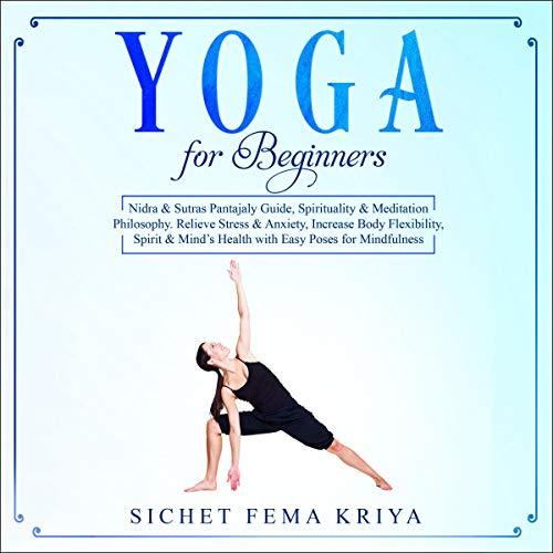 Yoga for Beginners Audiobook By Sichet Fema Kriya cover art