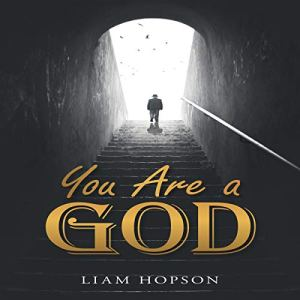 You Are a God Audiobook By Liam Hopson cover art