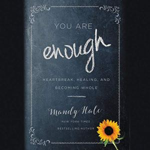 You Are Enough Audiobook By Mandy Hale cover art