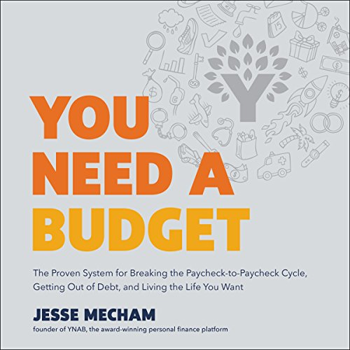 You Need a Budget Audiobook By Jesse Mecham cover art