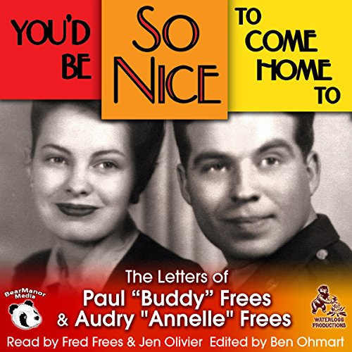 You'd Be So Nice to Come Home To Audiobook By Paul Frees, Annelle Frees cover art
