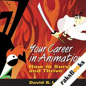 Your Career in Animation Audiobook By David B. Levy cover art