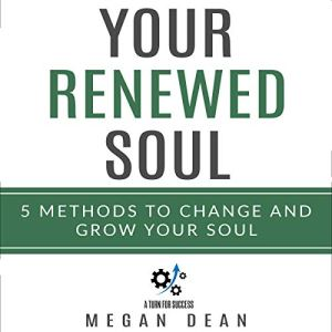Your Renewed Soul Audiobook By Megan Dean cover art